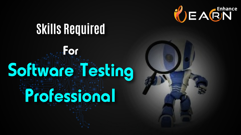 Software Testing Skills Required and In Demand