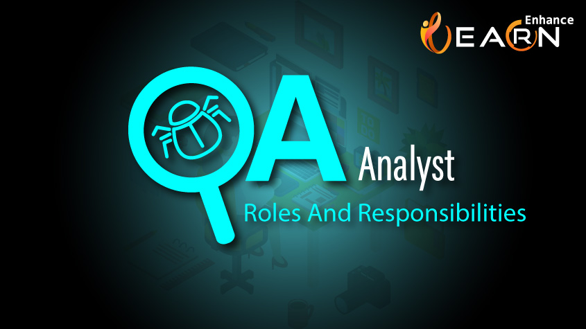 Quality Analyst Job Description – Roles and Responsibilities