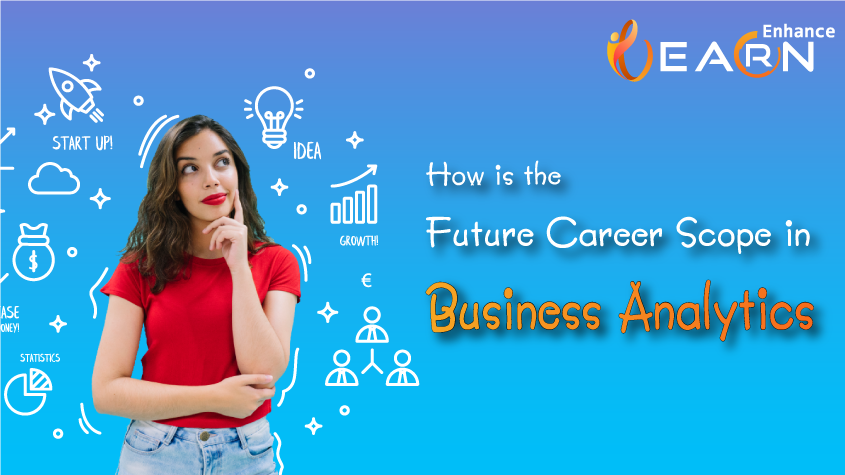 Is Business Analyst A Good Career? Business Analyst Career Scope
