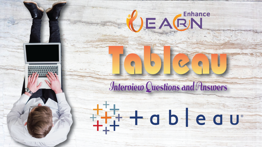40 Excellent Tableau Interview Questions You Must Know