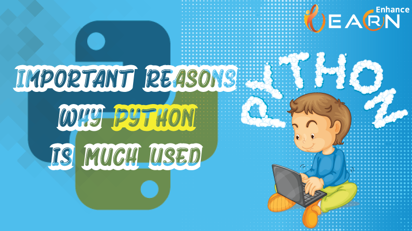Important Reasons Why Python is used and good as a Programming Language